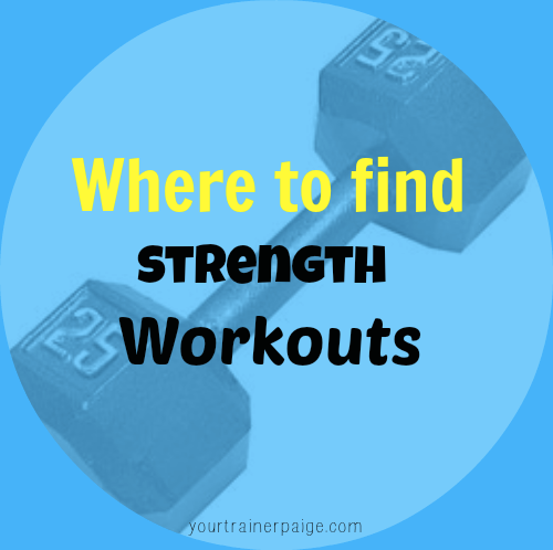 Where to Find Strength Workouts