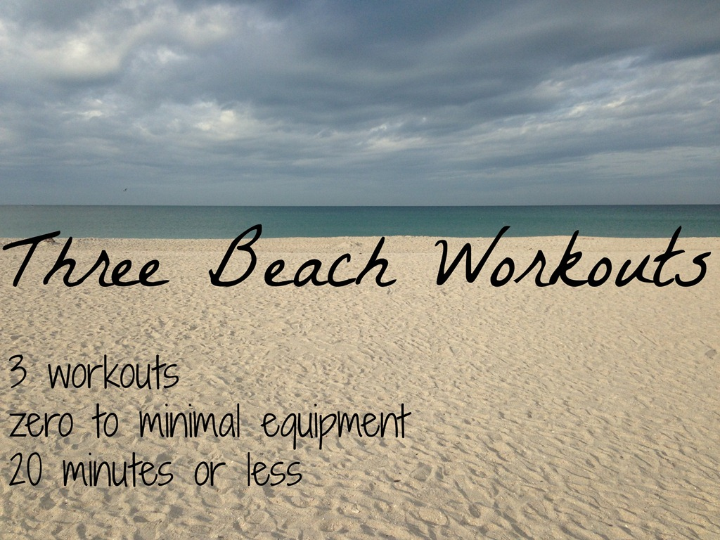 3 Workouts You Can Do on theBeach