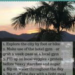 Tips for Eating + Training on Vacation