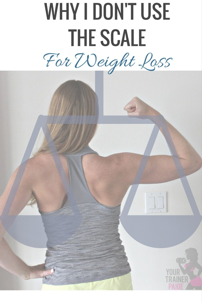 Why I Don't Use the Scale for Weight Loss