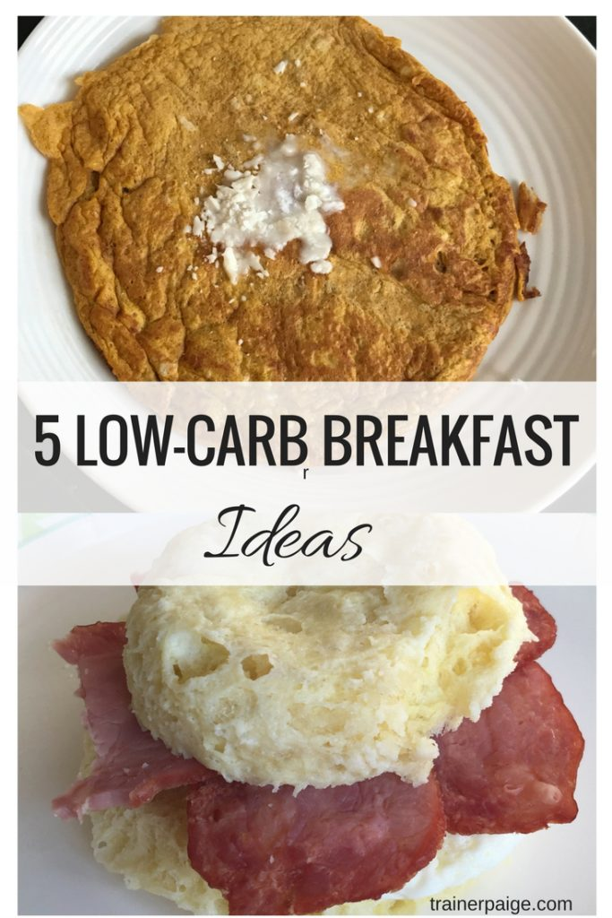 My Top 5 Healthy Low Carb Breakfasts