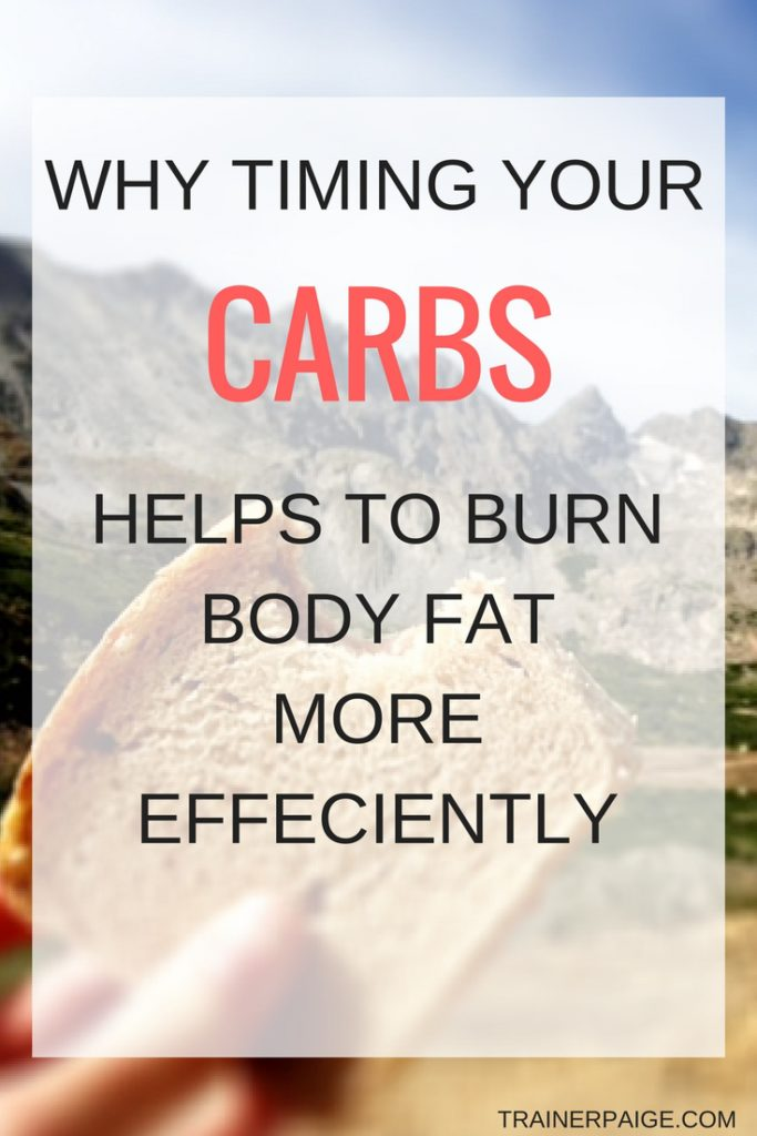 Why Timing your Carbs Helps Burn Bodyfat More Efficiently